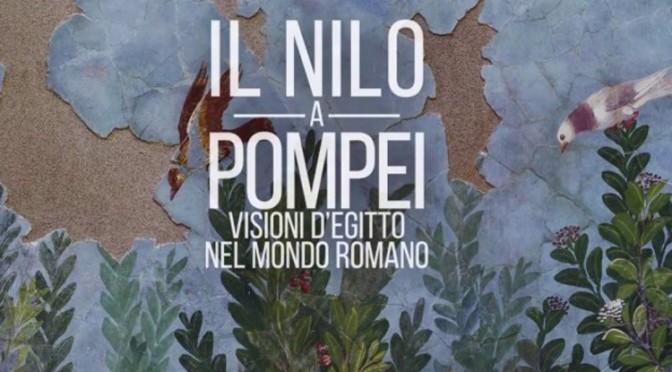 Actualités : exposition «Le Nil à Pompei. Visions de l'Égypte dans le monde romain»