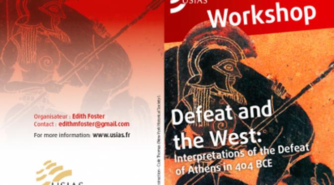 Actualités : colloque «La défaite et l'Occident : les interprétations de la défaite d'Athènes en 404»