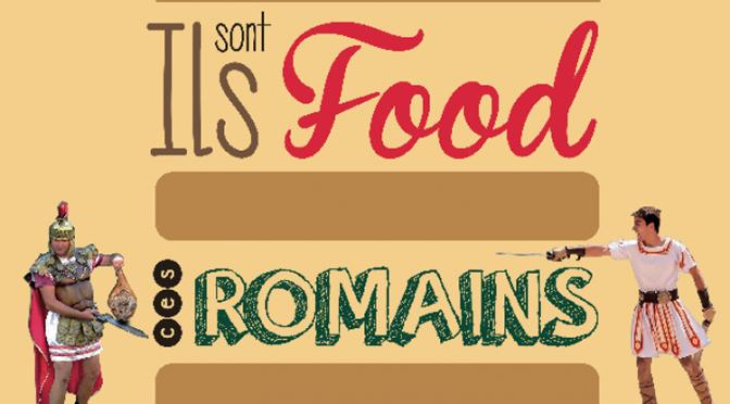 Actualités : exposition «Ils sont food ces Romains !»